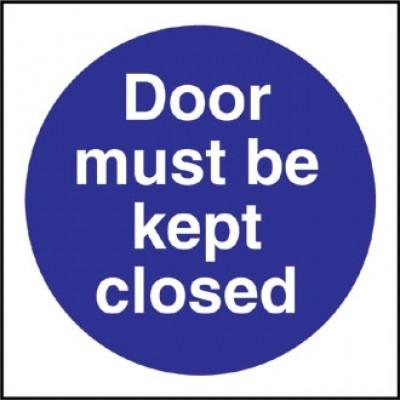 Door Must Be Kept Closed Sign