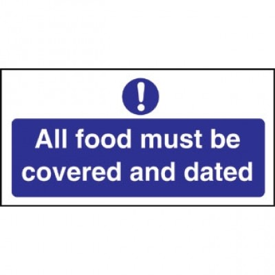 Food Covered and Dated Sign